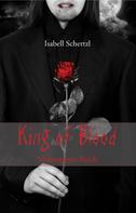 Isabell Schertzl: King of Blood