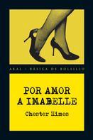 Chester Himes: Por amor a Imabelle