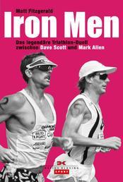 Iron Men - Das legendäre Ironman-Hawaii-Duell zwischen Dave Scott und Mark Allen