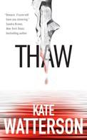 Kate Watterson: Thaw ★★★★★