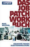 Beate Westphal: Das Job-Patchwork-Buch ★★★★
