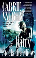 Carrie Vaughn: Kitty Steals the Show ★★★★