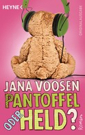 Jana Voosen: Pantoffel oder Held? ★★★★