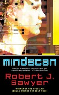 Robert J. Sawyer: Mindscan