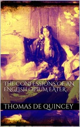The Confessions of an English Opium Eater