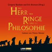 Der Herr der Ringe und die Philosophie - Klüger werden mit dem beliebtesten Buch der Welt