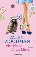 Cathy Woodman: Vier Pfoten für die Liebe ★★★★★