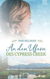An den Ufern des Cypress Creek