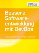 Uwe Baumann: Bessere Softwareentwicklung mit DevOps