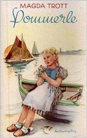 Magda Trott: Pommerle (Illustrierte Ausgabe) ★