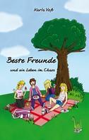 Karla Voß: Beste Freunde und ein Leben im Chaos