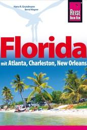 Florida - mit Atlanta, Charleston, New Orleans