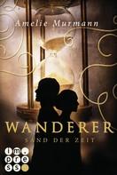 Amelie Murmann: Wanderer 1: Sand der Zeit ★★★★