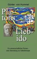 Günter von Hummel: Platons Lieb-ido