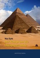 Max Eyth: Der Kampf um die Cheopspyramide