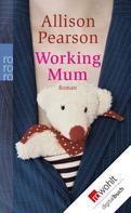 Allison Pearson: Working Mum ★★★★