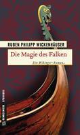 Ruben Wickenhäuser: Die Magie des Falken ★★★★