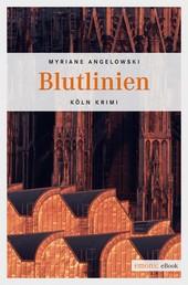 Blutlinien - Köln-Krimi