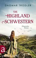 Dagmar Trodler: Die Highland Schwestern ★