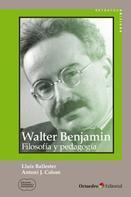 Antoni J. Colom Cañellas: Walter Benjamin