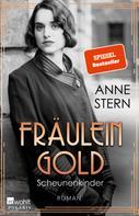 Anne Stern: Fräulein Gold: Scheunenkinder ★★★★
