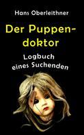 Hans Oberleithner: Der Puppendoktor