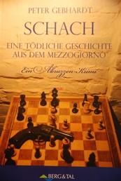 Schach - Eine tödliche Geschichte aus dem Mezzogiorno
