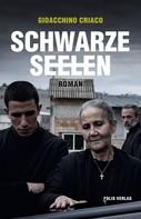 Gioacchino Criaco: Schwarze Seelen ★★★