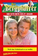 Toni Waidacher: Der Bergpfarrer 133 – Heimatroman ★★★★