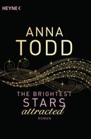 Anna Todd: The Brightest Stars - attracted ★★★★