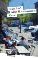 Torsten Schulz: Mein Skandinavisches Viertel