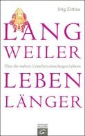 Jörg Zittlau: Langweiler leben länger ★★★★