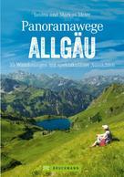 Markus Meier: Panoramawege Allgäu