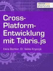 Cross-Platform-Entwicklung mit Tabris.js
