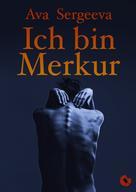 Ava Sergeeva: Ich bin Merkur