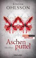 Kristina Ohlsson: Aschenputtel ★★★★