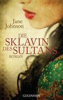 Jane Johnson: Die Sklavin des Sultans ★★★★
