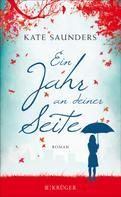 Kate Saunders: Ein Jahr an deiner Seite ★★★★