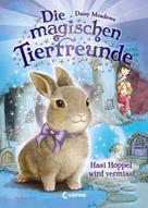 Daisy Meadows: Die magischen Tierfreunde 1 - Hasi Hoppel wird vermisst ★★★★★