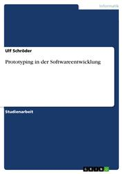 Prototyping in der Softwareentwicklung