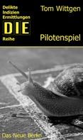 Tom Wittgen: Das Pilotenspiel ★★★★★