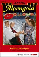 Monika Leitner: Alpengold 301 - Heimatroman