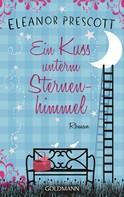 Eleanor Prescott: Ein Kuss unterm Sternenhimmel ★★★★