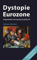 William Mitchell: Dystopie Eurozone