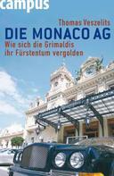 Thomas Veszelits: Die Monaco AG ★★★