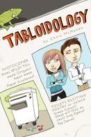 Chris McMahen: Tabloidology