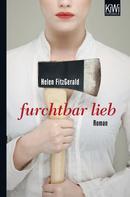 Helen FitzGerald: Furchtbar lieb ★★★★