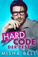 Misha Bell: Hard Code – Der Test