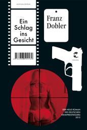 Ein Schlag ins Gesicht - Kriminalroman