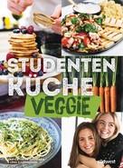 Ann-Cathrine Johnsson: Studentenküche veggie - Mehr als 60 einfache vegetarische Rezepte, Infos zu leckerem Fleischersatz und das wichtigste Küchen-Know-How ★★★